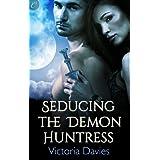 Seducing the Demon Huntress
