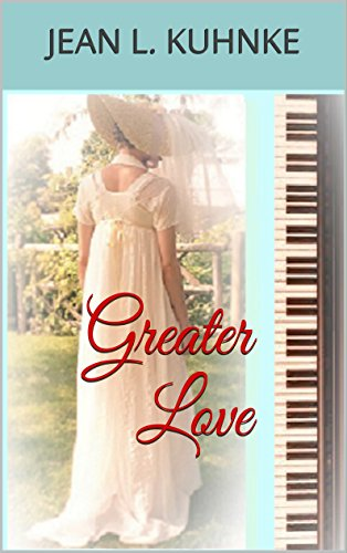 Greater Love by [Kuhnke, Jean L.]