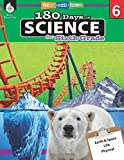 180 Days of Science for Sixth Grade - Everything Kids Need to Ace Science in One Workbook - Interactive Science Workbook for 6th Grade Middle School Students (180 Days of Practice)