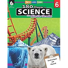 180 Days of Science for Sixth Grade (180 Days of Practice)