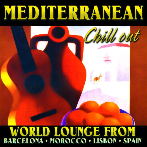 Mediterranean chill out world lounge from - Chill out barcelona ...