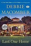 Last One Home: A Novel (Random House Large Print) by Macomber, Debbie (2015) Paperback