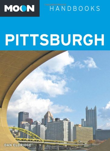 Moon Pittsburgh (Moon Handbooks) (Best Site For March Madness Bracket Pool)