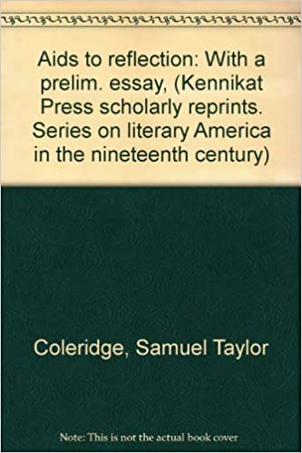 Comparative Essay Thesis Statement Aids To Reflection With A Prelim Essay Kennikat Press Scholarly  Reprints Series On Literary America In The Nineteenth Century Samuel  Taylor  My Hobby Essay In English also Expository Essay Thesis Statement Aids To Reflection With A Prelim Essay Kennikat Press Scholarly  Compare And Contrast Essay Examples For High School