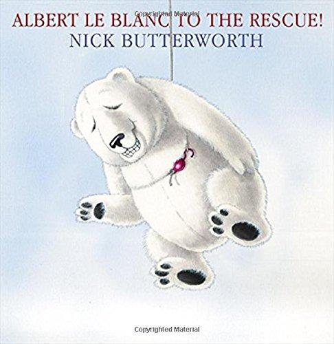 Albert Le Blanc to the Rescue! pdf epub