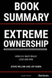 img - for Summary of Extreme Ownership: How U.S. Navy SEALS Lead And Win by Jocko Willink and Leif Babin book / textbook / text book