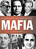 img - for A Complete History of the Mafia book / textbook / text book