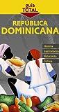 Republica Dominicana / Dominican Republic (Guia Total / Total Guide) (Spanish Edition)