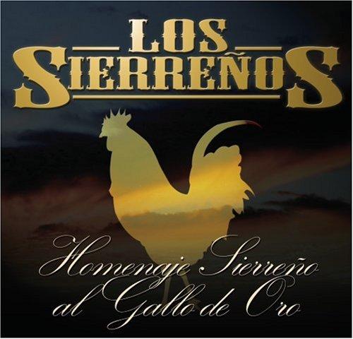 Homenaje Sierreno Al Gallo De Oro by Sierrenos