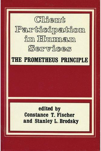 Client Participation in Human Services: The Prometheus Principle
