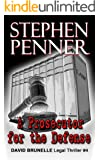 A Prosecutor for the Defense (David Brunelle Legal Thriller Series Book 4)