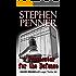 A Prosecutor for the Defense: David Brunelle Legal Thriller #4 (David Brunelle Legal Thriller Series)