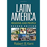 Latin America, Second Edition: Regions and People