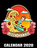 Pizza Hawaii Calendar 2020: Cheese Pizza Surfer Calendar - Appointment Planner And Organizer Journal Notebook - Weekly - Monthly - Yearly