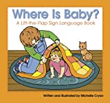 Where Is Baby?, Michelle Cryan, 1563683539