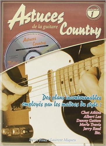 Lire Astuces De La Guitare Country Volume 1Book/Cd pdf, epub