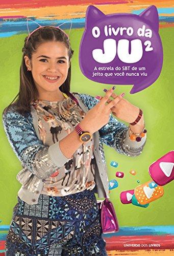 O livro da Ju² - Maisa Silva de um jeito que você nunca viu