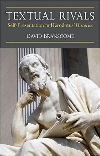 Book Textual Rivals: Self-Presentation in Herodotus' Histories