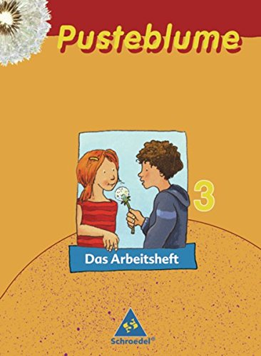 Pusteblume. Das Sprachbuch - Ausgabe 2006 für Hamburg, Hessen, Niedersachsen, Schleswig-Holstein: Arbeitsheft 3