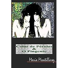 COLAR DE PÉROLAS & O PINGENTE