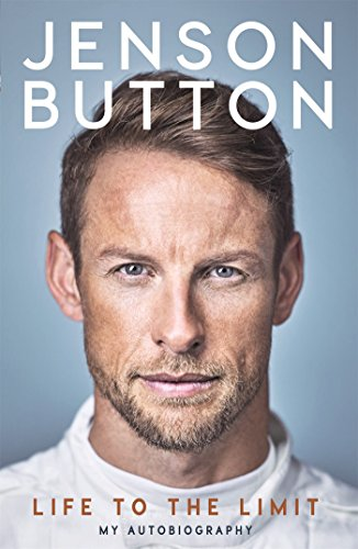 Jenson Button: Life to the Limit: My Autobiography cover