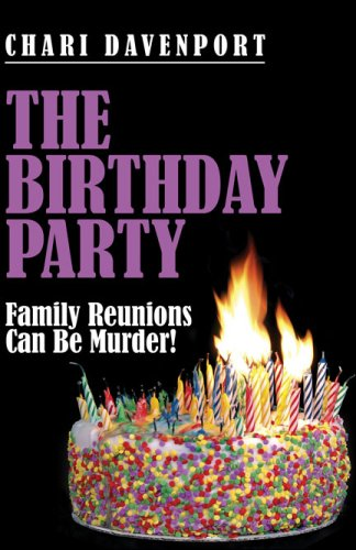 The Birthday Party: Family Reunions Can Be Murder! -