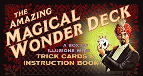 The Amazing Magical Wonder Deck: A Box of Illusions with Trick Cards & Instruction Book]()
