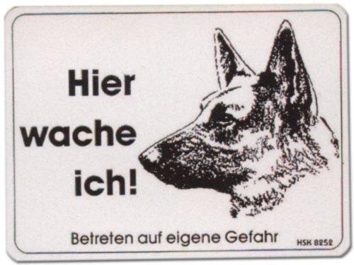 PST-Schild - Hier wache ich - Schäferhund Hund Schild Warnschild Warnzeichen Arbeitssicherheit Türschild Tür Kunststoff Geschenk Geburtstag