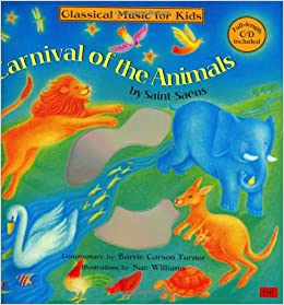 Carnival of the Animals: Classical Music for Kids: Camille Saint ...