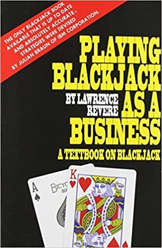 Playing Blackjack as a Business by Revere, Lawrence (2014)