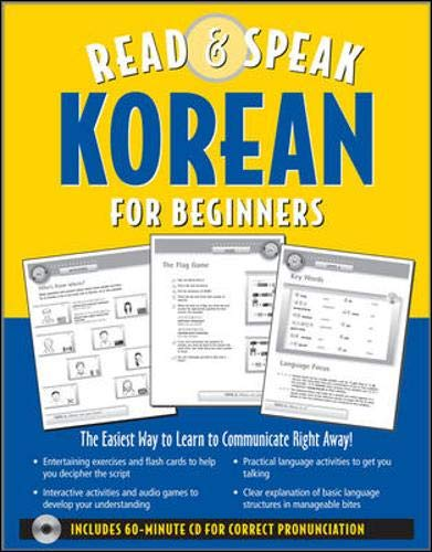 Read ; Speak Korean for Beginners (Book w/Audio CD): The Easiest Way to Communicate Right Away! (Read & Speak for Be