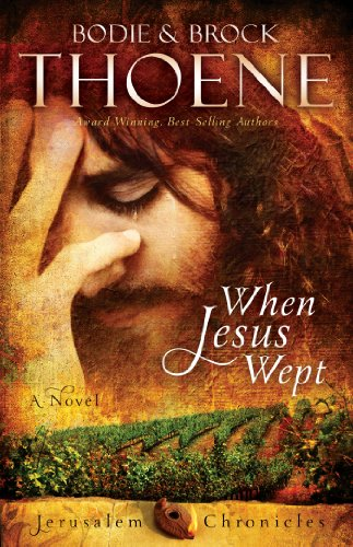 When Jesus Wept (The Jerusalem Chronicles Book 1) cover