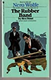 The Rubber Band, Rex Stout, 0553255509