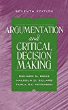 img - for Argumentation and Critical Decision Making (7th Edition) book / textbook / text book