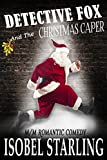 Detective Fox and the Christmas Caper (Dick and the Sidekick Book 1)