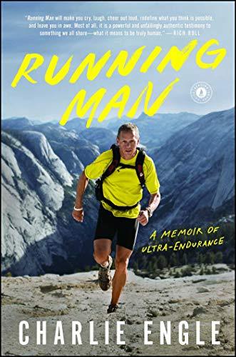 Running Man: A Memoir of Ultra-Endurance
