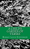 A Child's Garden of Verses, Robert Louis Stevenson, 1492281794