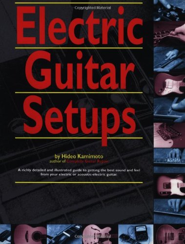 Electric Guitar Setups (Guitar Reference)