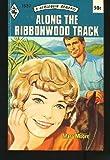 Along the Ribbonwood Track