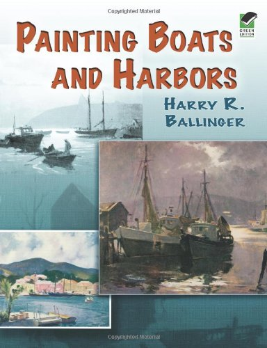 Download Painting Boats and Harbors (Dover Art Instruction) pdf epub