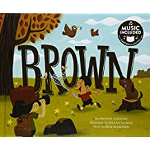 Brown (Sing Your Colors!)