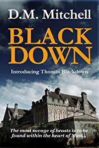Blackdown by D. M. Mitchell ebook deal