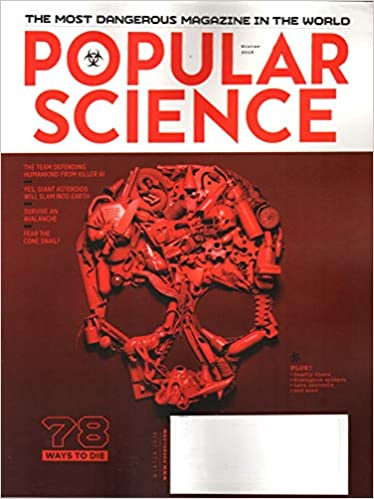 Popular Science Magazine Winter 2018 78 Ways To Die Various