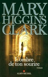 L'ombre de ton sourire, Clark, Mary Higgins