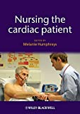Nursing the Cardiac Patient (Essential Clinical Skills for Nurses)