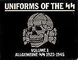 Uniforms of the SS: Allgemeine-SS 1923-1945