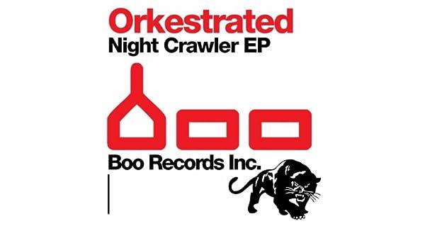 orkestrated night crawler ep