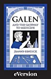 Image de Galen and the Gateway to Medicine