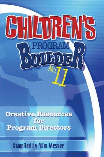 Read Online Children's Program Builder No. 11: Creative Resources for Program Directors pdf