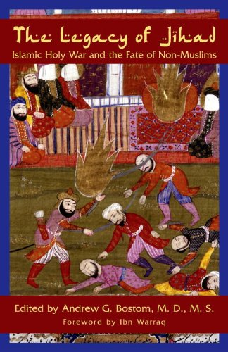 The Legacy of Jihad: Islamic Holy War and the Fate of Non-Muslims - Andrew G. Bostom epub/mobi
